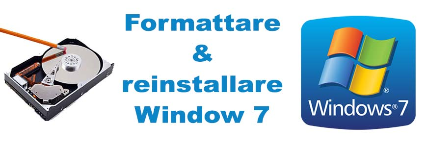 Come formattare e installare Window 7